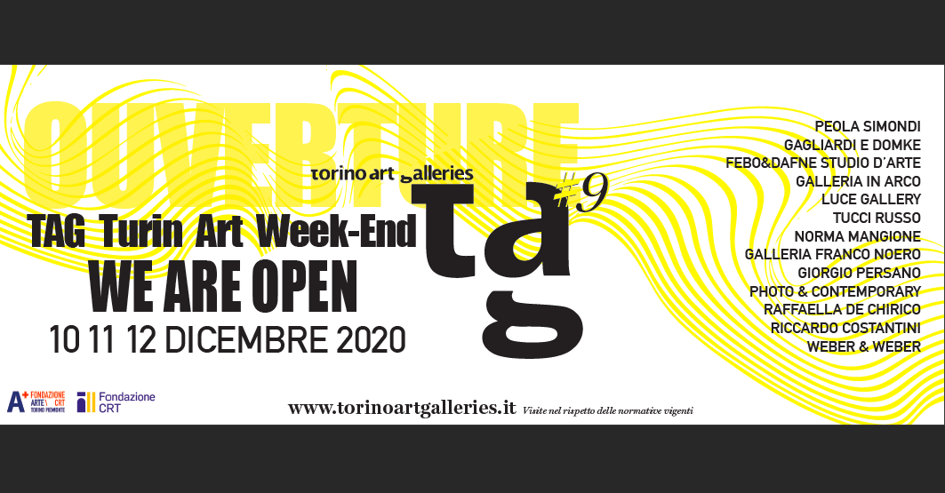 OUVERTURE #9 – TAG Turin Art Week-End 2020
